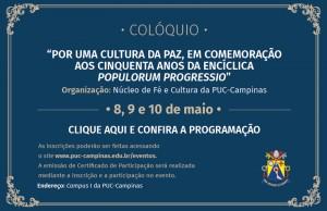 Por uma Cultura da Paz, em Comemoração aos Cinquenta anos da Encíclica Populorum Progressio @ PUC-Campinas - Campus I | São Paulo | Brasil