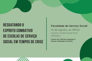 Resgatando o espírito combativo de Escolas de Serviço Social em tempos de crise