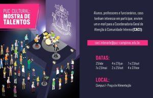 PUC - Cultural: Mostra de Talentos @ Praça de Alimentação