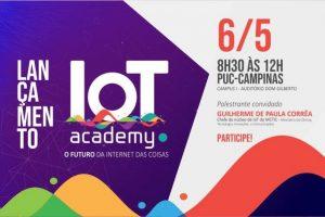 Lançamento IoT Academy @ Auditório Dom Gilberto
