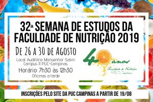 32ª Semana de Estudos de Nutrição @ Auditório Monsenhor Salim - Campus II da PUC-Campinas