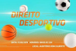 Direito Desportivo @ Auditório Dom Gilberto