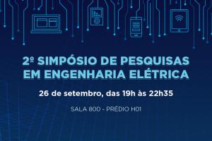 2º Simpósio de Pesquisas em Engenharia Elétrica @ Sala 800 (Prédio H01) - Campus I da PUC-Campinas
