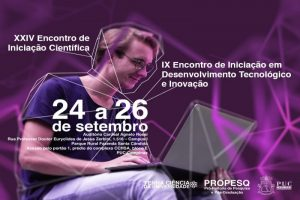 Encontros de Iniciação Científica, Desenvolvimento Tecnológico e Inovação @ Complexo CCHSA