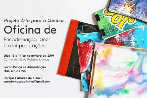 Oficina de Encadernação, Zines e Mini Publicações @ Praça de Alimentação - Campus I