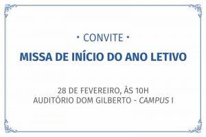 Missa de Início de Ano Letivo @ Auditório Dom Gilberto